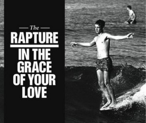 The Rapture - In The Grace Of Your Love