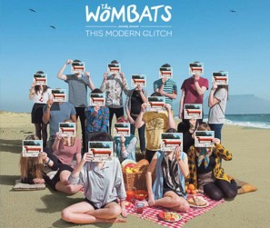 The Wombats - This Modern Glitch
