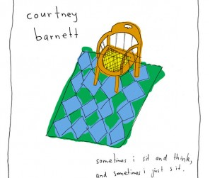 Courtnety Barnett - Sometimes I Sit And Think, And Sometimes I Just Sit.jpg