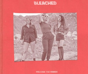 Bleached---Welcome-The-Worms