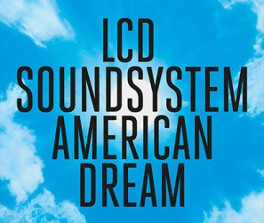 LCD-SoundSystem---American-Dream