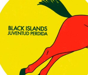 Black-Islands---Juventud-Perdida