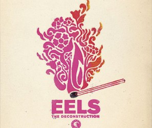 Eels---The-Deconstruction
