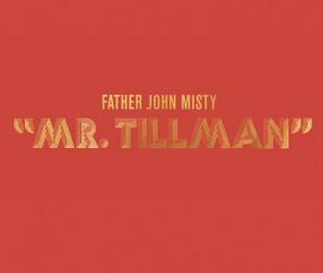 Father-John-Misty---Mr.-Tillman