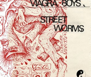 Viagra-Boys---Street-Worms